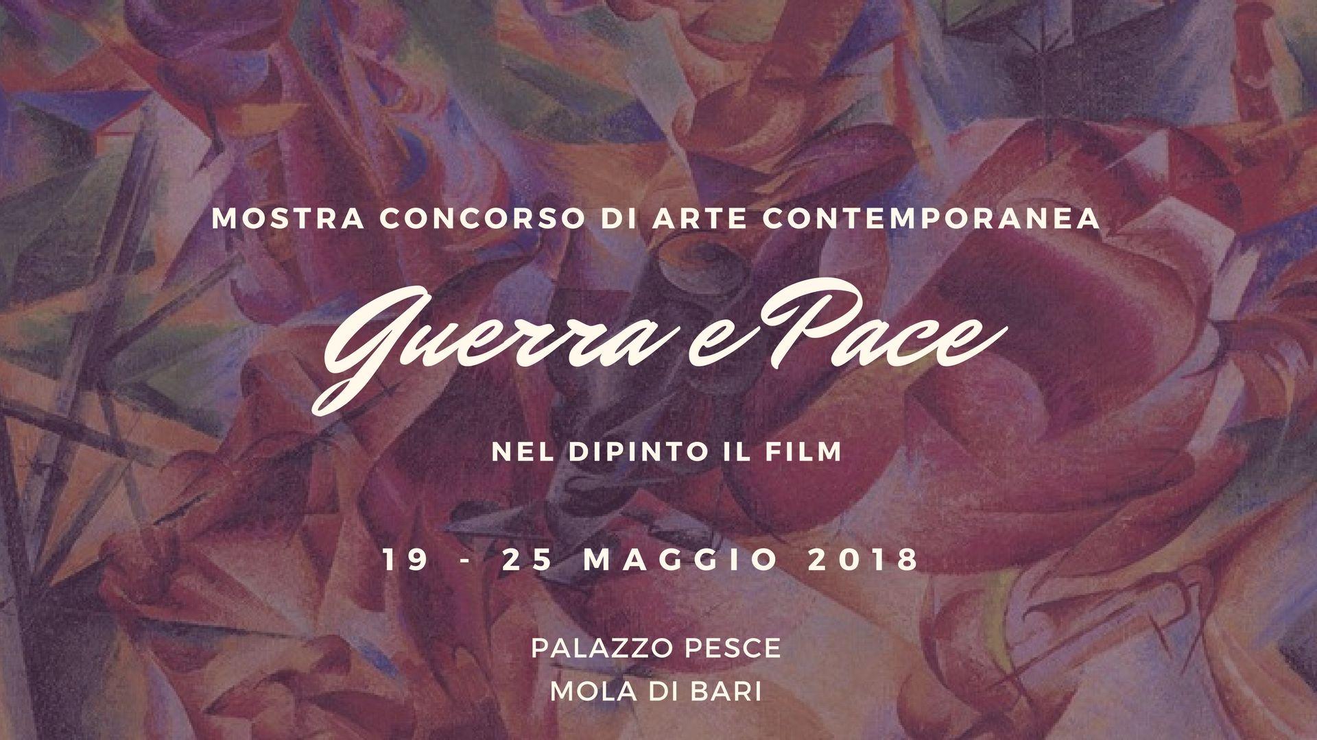 19 maggio 2018 Mostra Guerra e Pace a Palazzo Pesce