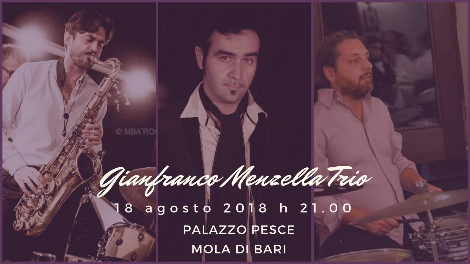 18 agosto 2018 Gianfranco Menzella trio a Palazzo Pesce