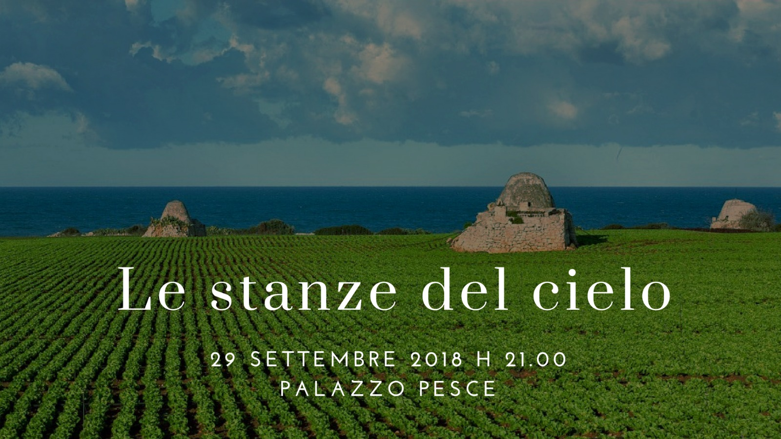 29 settembre 2018 Le stanze del cielo a Palazzo Pesce