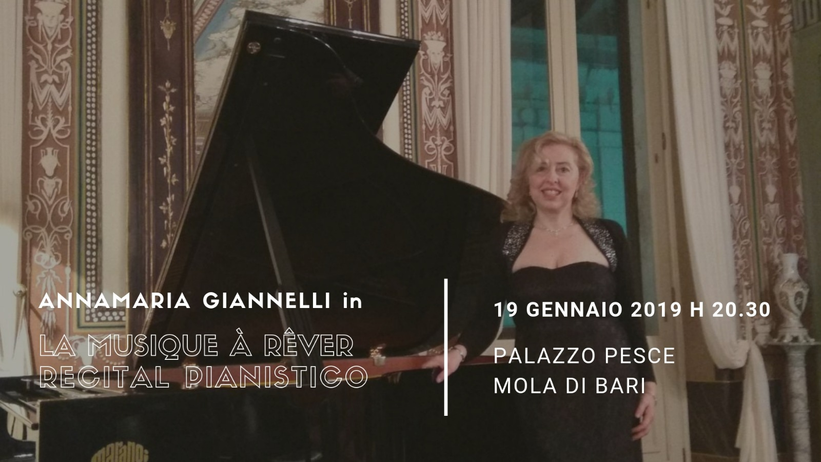 19 gennaio 2019 La musique a rever con Annamaria Giannelli a Palazzo Pesce