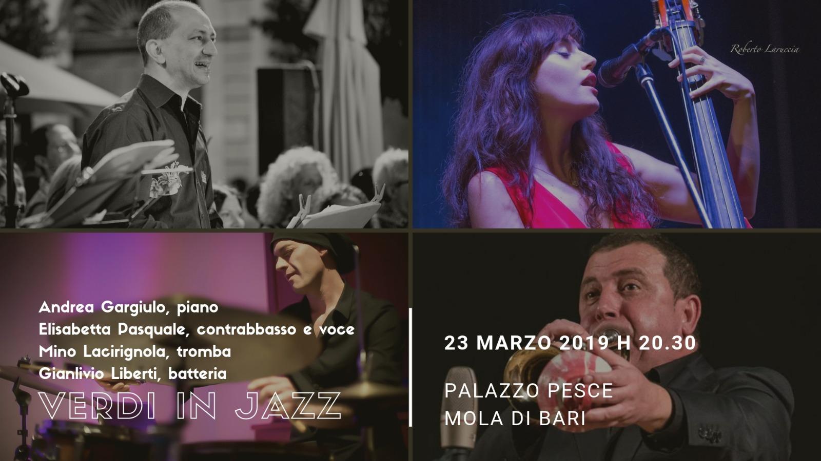 23 marzo 2019 Verdi in Jazz a Palazzo Pesce