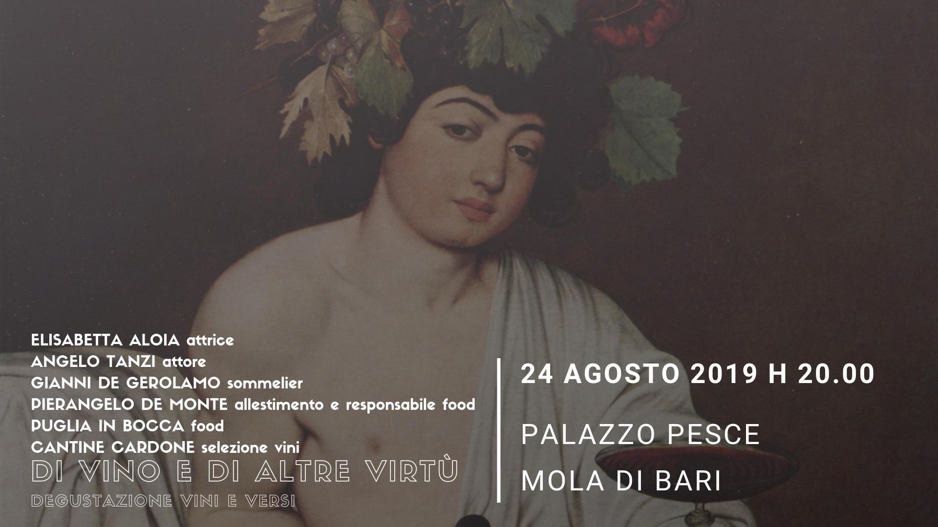 24 agosto 2019 Di vino e di altre virtu a Palazzo Pesce