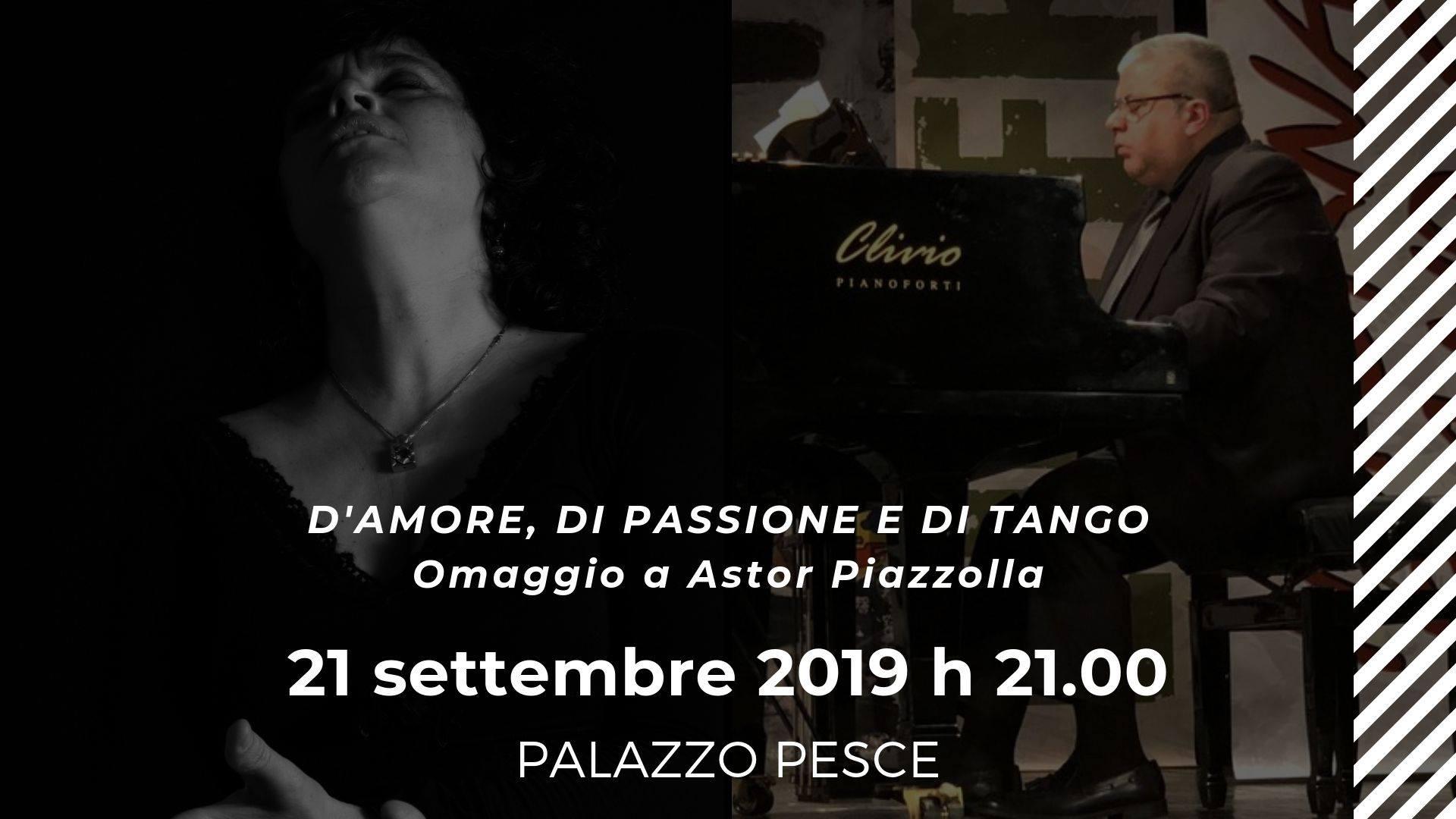 21 settembre 2019 Omaggio a Astor Piazzolla Lisa Manosperti a Palazzo Pesce