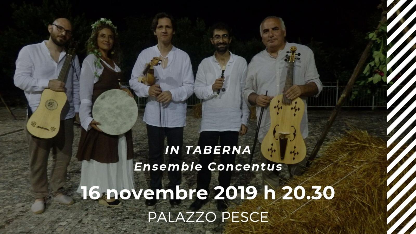16 novembre 2019 In Taberna musica rinascimentale a Palazzo Pesce