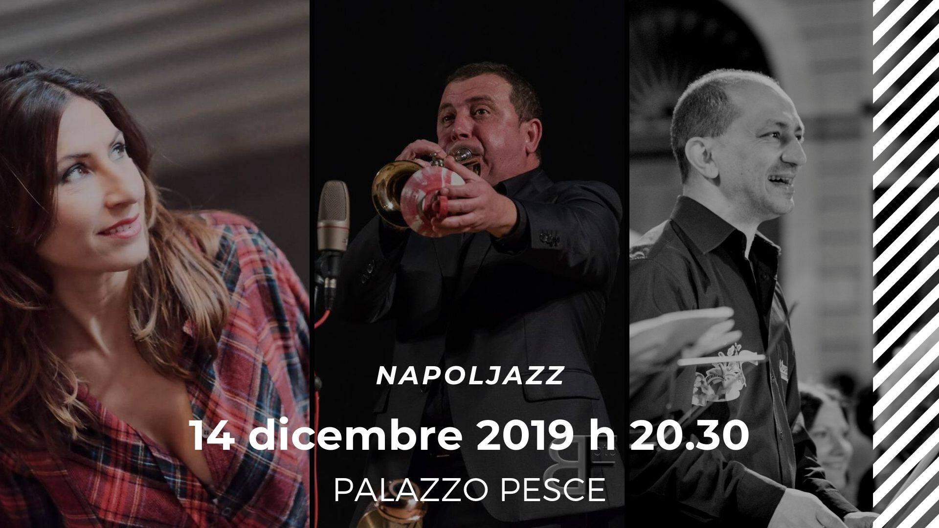 14 dicembre Napoljazz a Palazzo Pesce