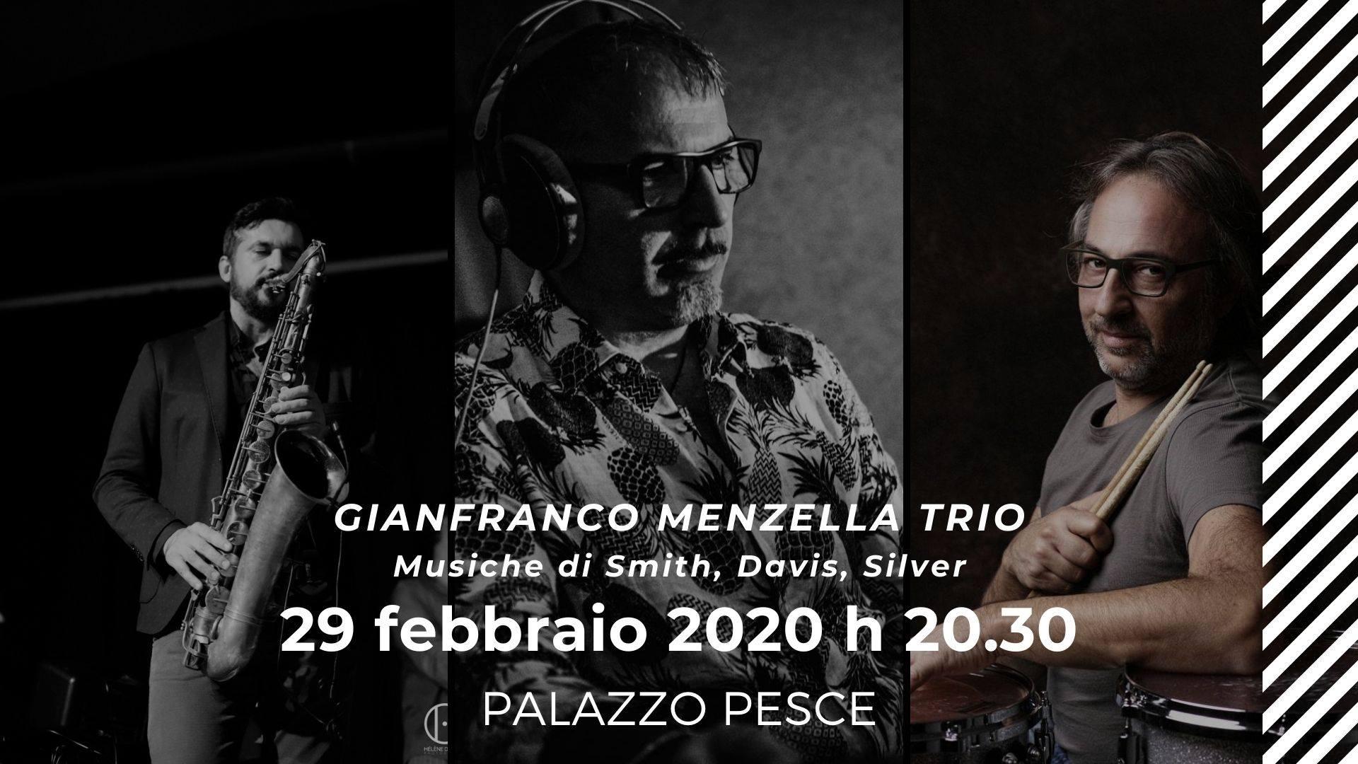 29 febbraio Menzella trio a Palazzo Pesce