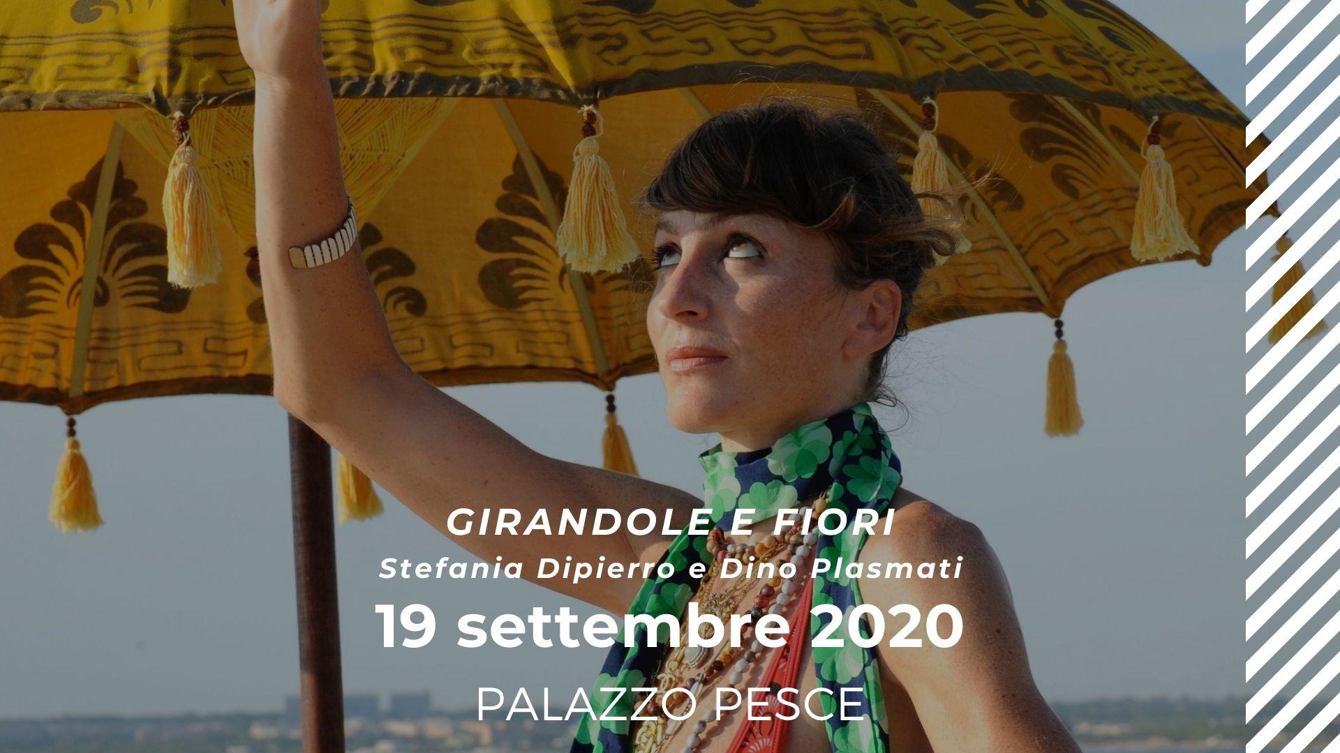 19 settembre 2020 Girandole e fiori con Stefania Dipierro e Dino Plasmati a Palazzo Pesce
