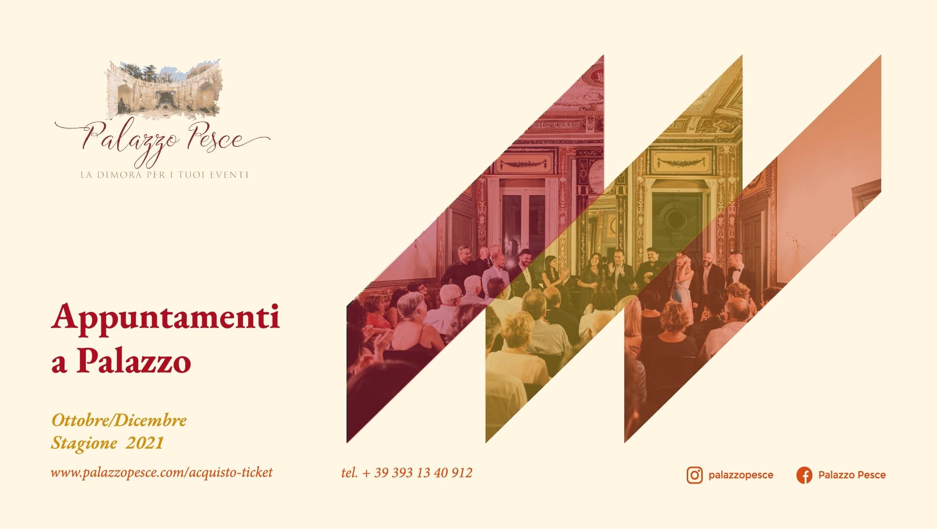 Appuntamenti a palazzo 2021 a Palazzo Pesce